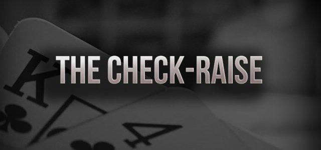 Особенности использования чек рейза в покере